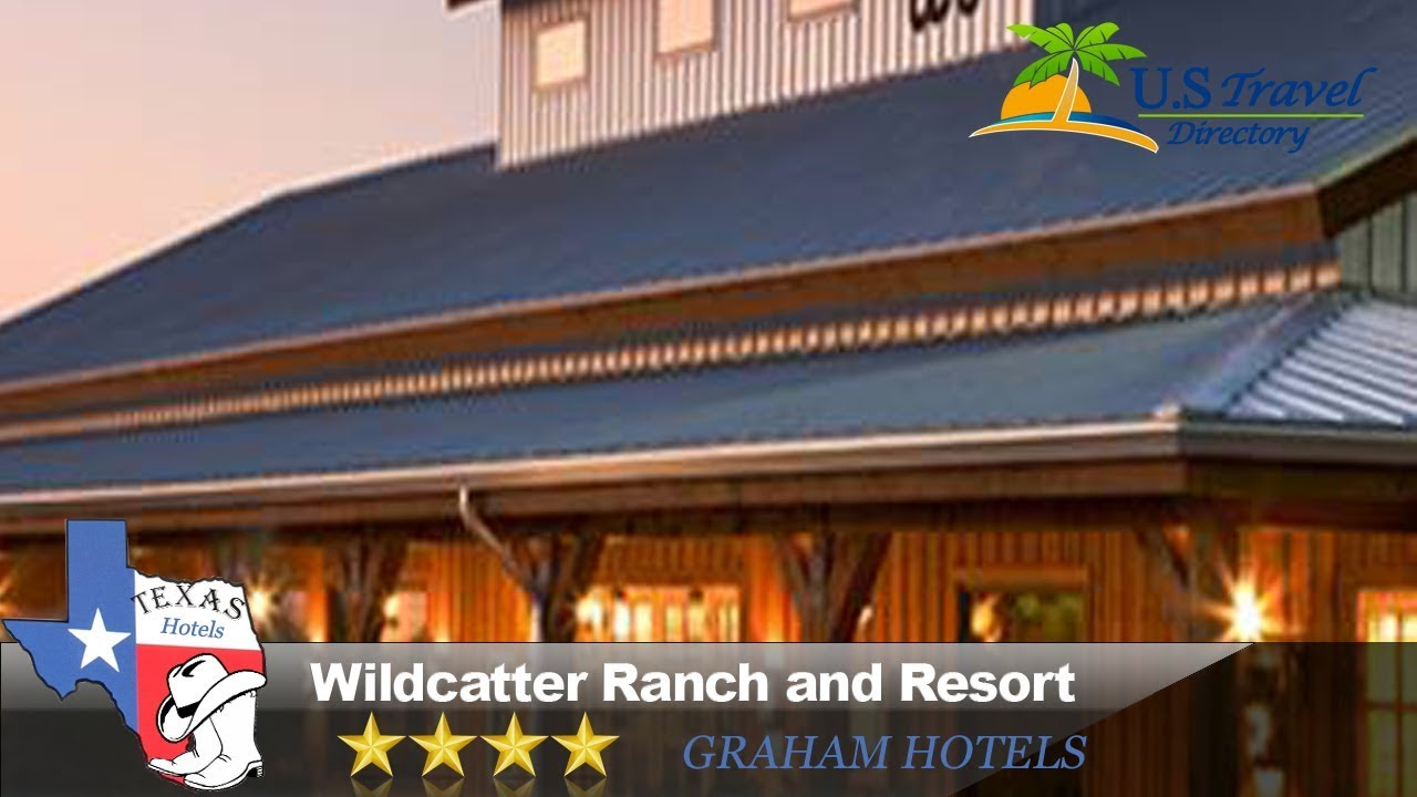 Wildcatter Ranch And Resort Graham Hotels Texas