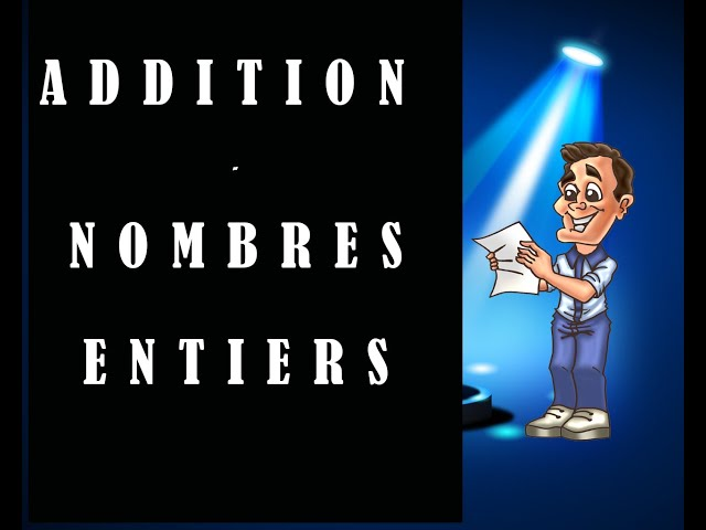 Addition de nombres entiers - cours et exercices de maths
