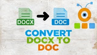 how to Convert DOCX to DOC 2019