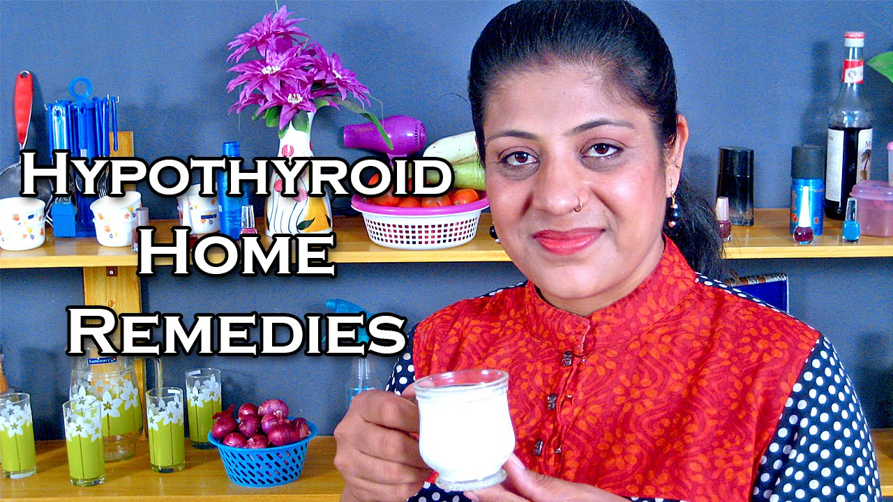 How To Cure Hypothyroidism Home Remedies For Hypothyroidism Ekunji Youtube