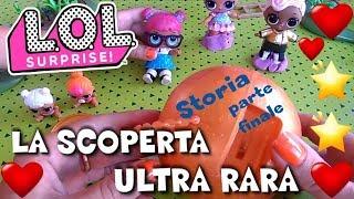 """LOL SURPRISE e LIL #7 in """"LA SCOPERTA ULTRARARA"""" DOPPIO UNBOXING By Lara e Babou"""