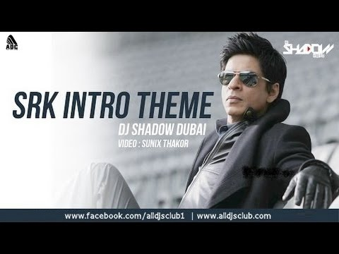 Shah Rukh Khan Intro Theme 2017 | DJ Shadow Dubai
