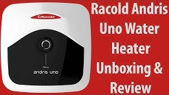 Racold Andris Uno 15 Liter Water Heater Unboxing and Review