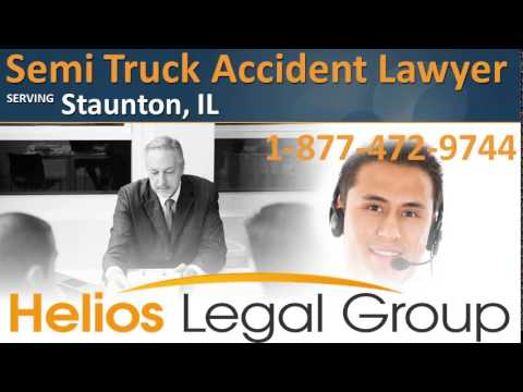 Staunton Semi Truck Accident Lawyer & Attorney - Illinois
