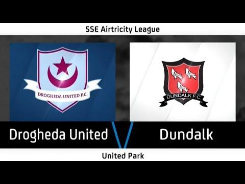 Highlights: Drogheda United 0-6 Dundalk