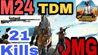 M24 TDM Gameplay || 21 Kills