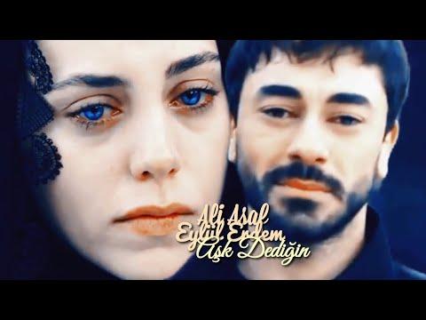 Ali&Eylül   Aşk Dediğin