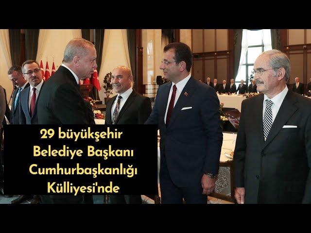 29 Büyükşehir Belediye Başkanı Cumhurbaşkanlığı Külliyesi'nde