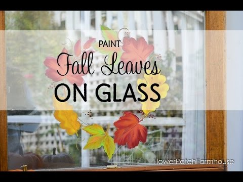 Paint Fall Autumn Leaves on Glass