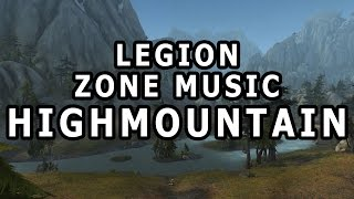 Highmountain Zone Music - World of Warcraft Legion