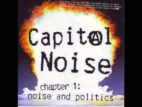 Capital Noise - Chapter 1: Noise And Politics (Alec Empire Remixes)