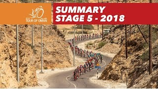 Summary - Stage 5 - Tour of Oman 2018