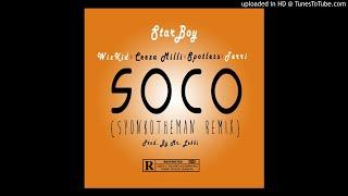 Starboy - Soco (SyonkoTheMan Remix)