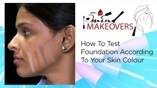 How To Test Foundation According To Your Skin Colour || The Cloakroom Thumbnail