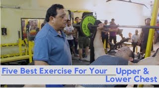 Five Best Exercise For Your Upper & Lower Chest
