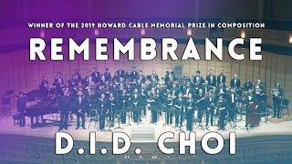 Gambar cover D.I.D. CHOI: REMEMBRANCE | UBC Symphonic Wind Ensemble (Cond. Lauren Visel) | Score Video