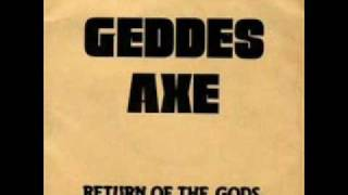 Geddes Axe - Return of the Gods