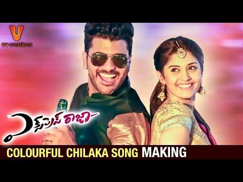 Express Raja Telugu Movie   Colourful Chilaka Song Making   Sharwanand   Surabhi   UV Creations