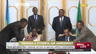 Rwanda, Ethiopia sign deal to allow their national carriers to operate without restrictions