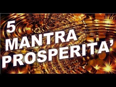 5 Mantra Per Attrarre Prosperita E Denaro Youtube