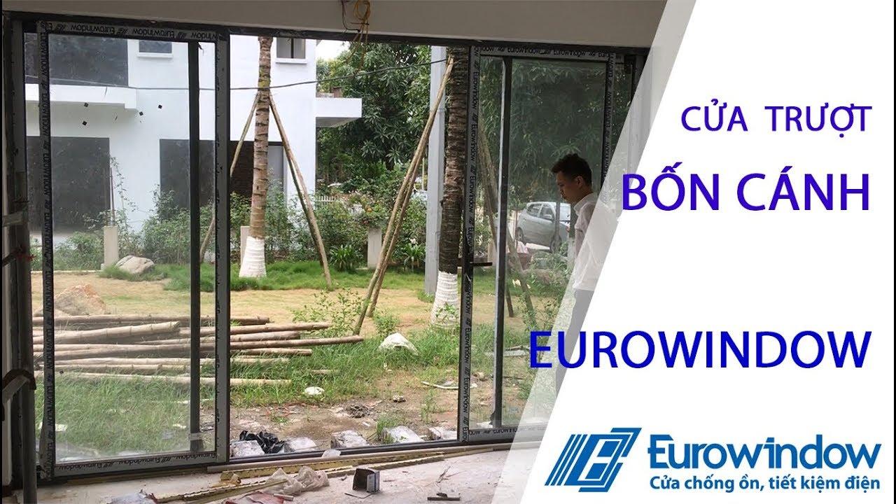 Eurowindow cua Truot 4 canh