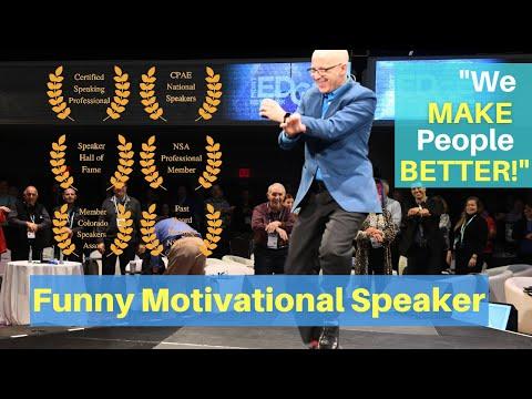 Funny Motivational Speaker  & Humorist.  Guaranteed Keynote!