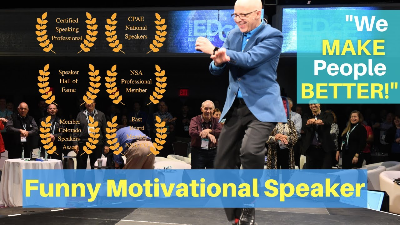 Funny Motivational Speaker & Humorist. Guaranteed Keynote ...