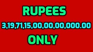 Rupess 3,19,71,15,00,00,00,000.00 Only