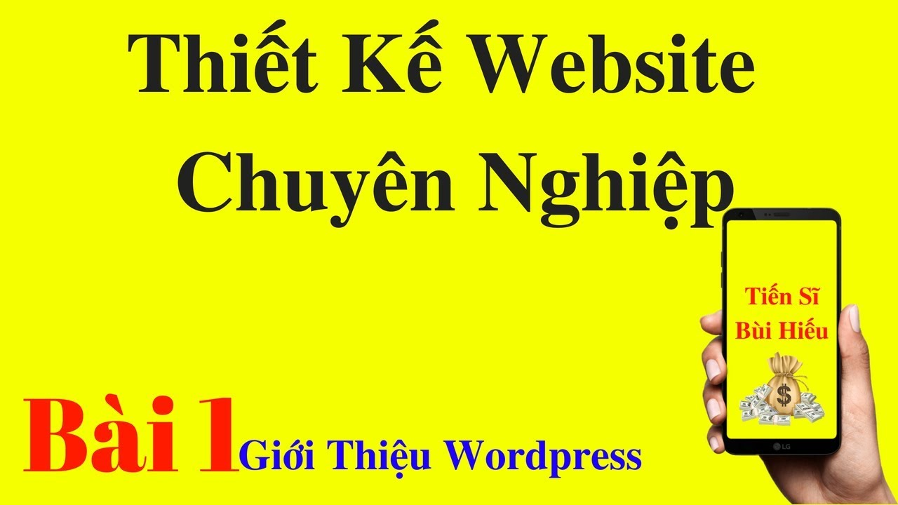 Thiết Kế Website Chuyên Nghiệp | Giới thiệu wordpress – Hosting là gì? Website là gì?