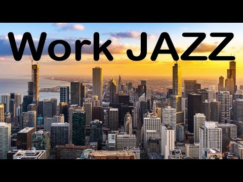 Concentrate Work & Study JAZZ - Soothing JAZZ Music for Brain Power
