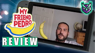 My Friend Pedro Nintendo Switch Review - Banana Ballet Bloodbath! (Video Game Video Review)