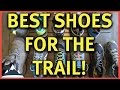 Best Shoes For Backpacking and Hiking ???