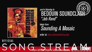 Bedouin Soundclash - Jeb Rand (Official Audio)