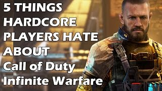 5 Things Hardcore Players HATE About Call of Duty Infinite Warfare