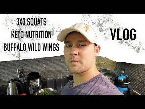 3X3 Squats | Keto Nutrition | Buffalo Wild Wings