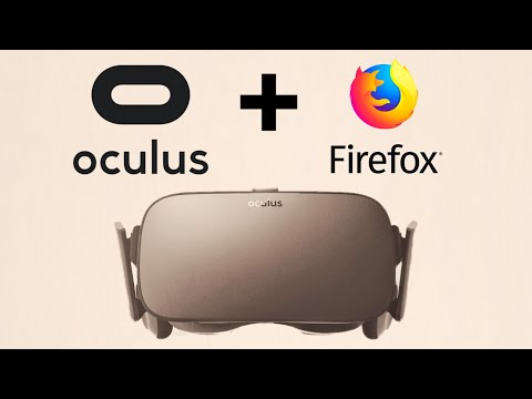 How To Watch 360 Videos With Firefox WebVR - Oculus Rift & Oculus Go