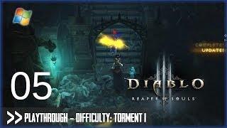 Diablo 3: Reaper of Souls (PC) - Pt.5 [Difficulty: Torment I]