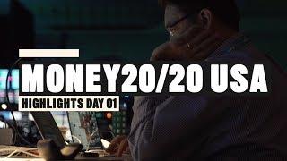Money20/20 USA 2018 | Highlights Day 1