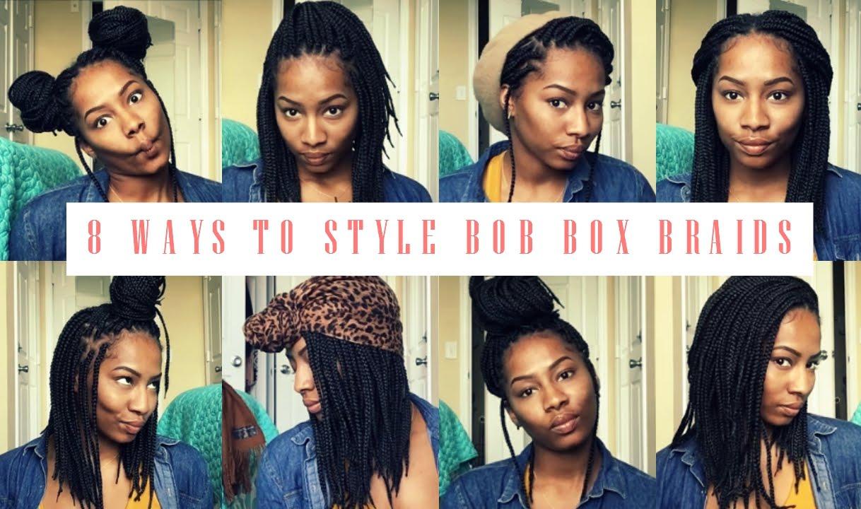 Box Braids Hairstyles Youtube: 8 Cute Styles For Bob Box Braids