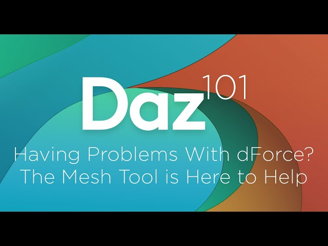 Daz 3D Tutorial: Having problems with dForce? The mesh tool is here to help