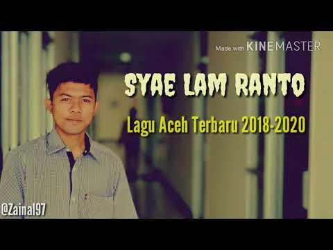 Lagu Aceh Syae Lam Ranto Lagu Terbaru Aceh Slow Rock2018