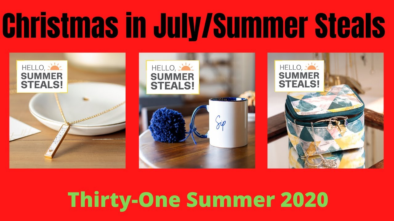 Thirty One Christmas In July 2020 🌞 Summer Steals/Christmas 🎅🏼 in July SALE from Thirty One with