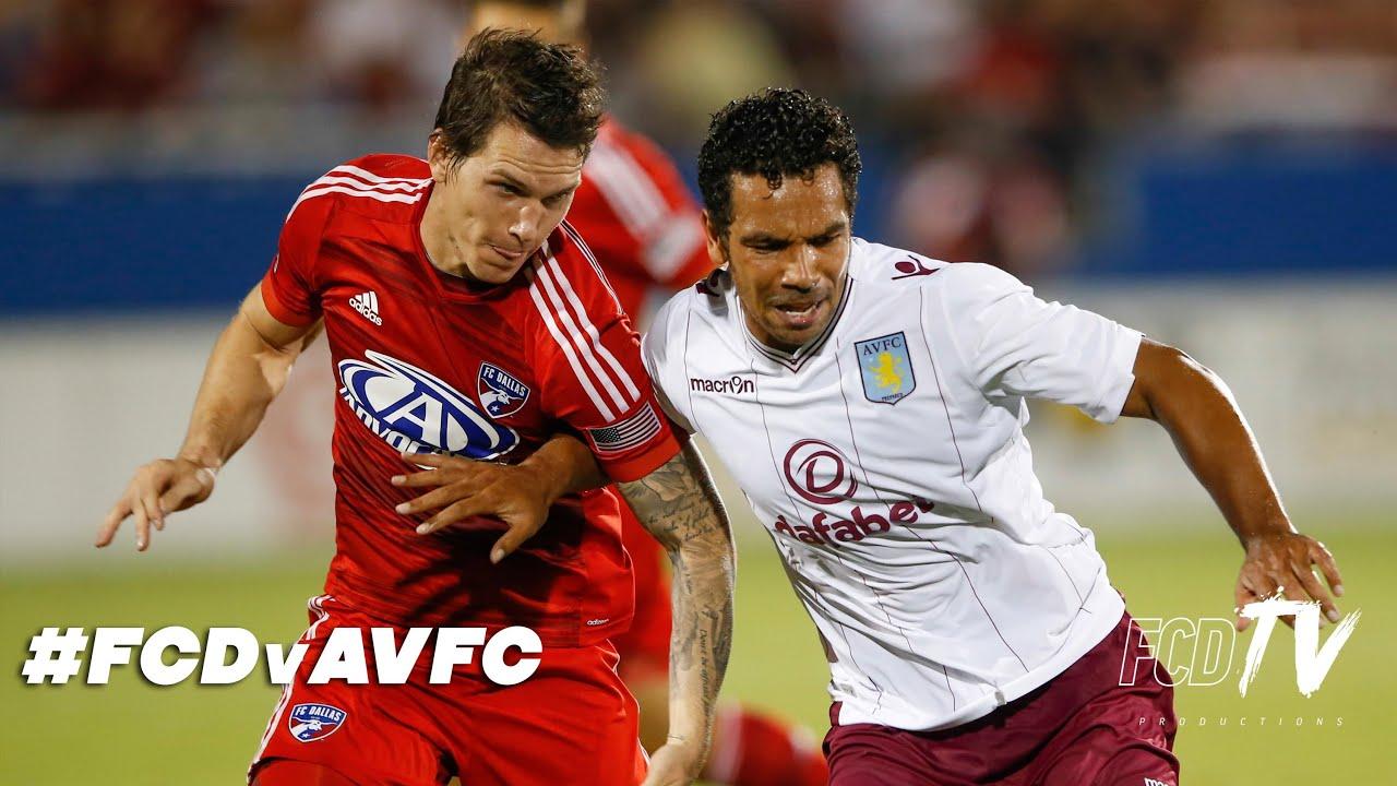 HIGHLIGHTS: FC Dallas vs. Aston Villa FC   FCDTV