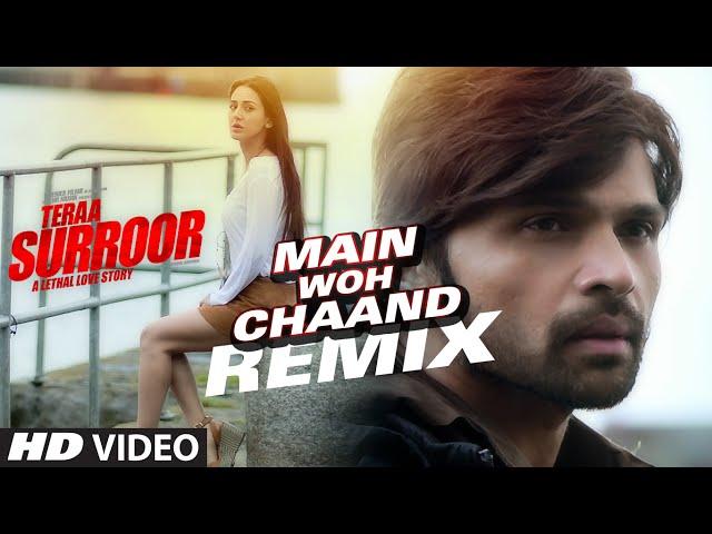 MAIN WOH CHAAND (Remix) Video Song | Teraa Surroor | Himesh Reshammiya, Farah Karimaee | T-Series