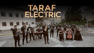 Taraf Electric - Hora lui Zavaidoc ( Oficial Video ) 2018