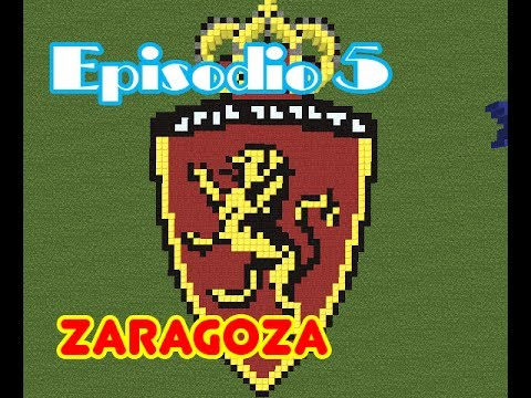 Minecraft Escudos Ep5 Real Zaragoza  YouTube