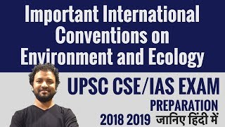 Download Important International Conventions on Environment and Ecology -हिंदी में-UPSC CSE/ IAS Preparation Mp3 and Videos