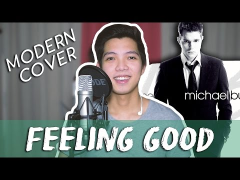 Feeling Good - Michael Bublé (COVER)