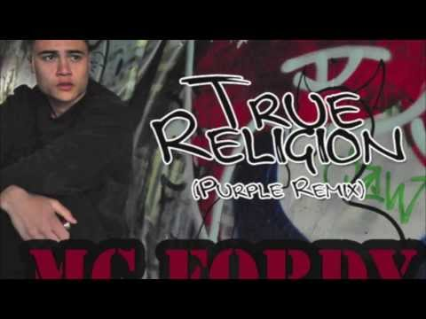 Fordy - True Religion (Purple Remix)