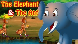 The Elephant and The Ant   Stories For Kids   Fairy Tales and Bedtime Stories By TinyDreams